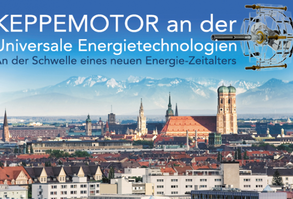 Keppe Motor, die höchst innovative Lösung für die globale Energiekrise, lädt Sie zu einer Konferenz und Business-Meeting ein – München, 28. und 29. Juni 2014.