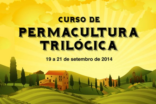 Curso de Permacultura Trilógica