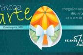 Páscoa e Arte – Mergulhe no mundo das artes de 3 a 5 de abril