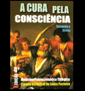 A Cura Pela Consciência