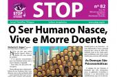 O Ser Humano Nasce, Vive e Morre Doente
