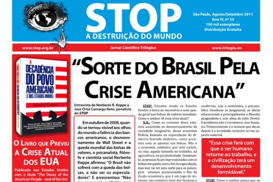 """Sorte do Brasil Pela Crise Americana"""