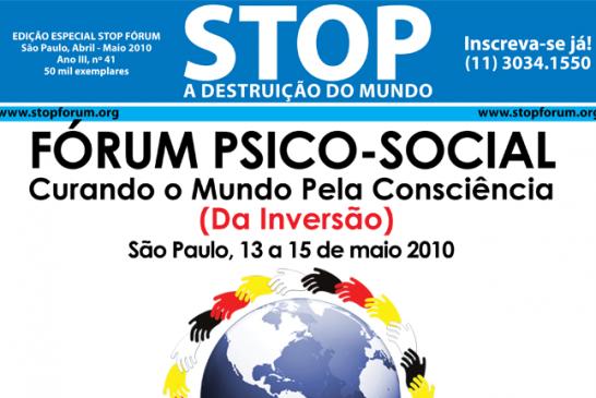 Fórum Psico-Social – Curando o Mundo pela Consciência (da Inversão)