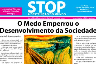 O Medo Emperrou o Desenvolvimento da Sociedade