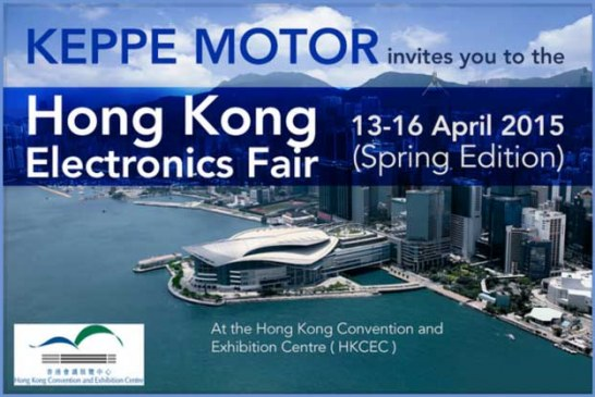 Keppe Motor will be at the Hong Kong Electronics Fair 2015 (Spring Edition)